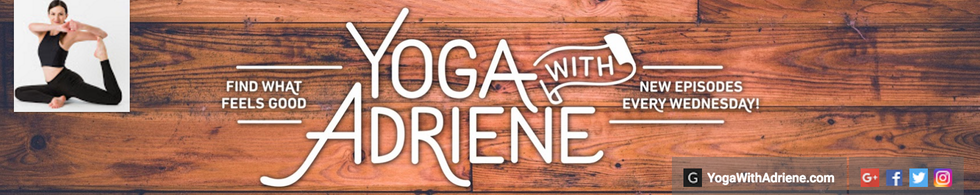 Favorite Videos By Yoga With Adriene