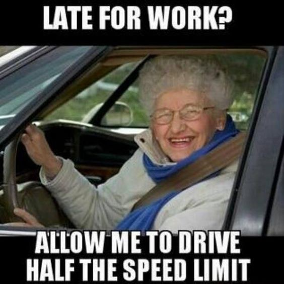 Funny Late For Work Meme : Things all drivers can relate to