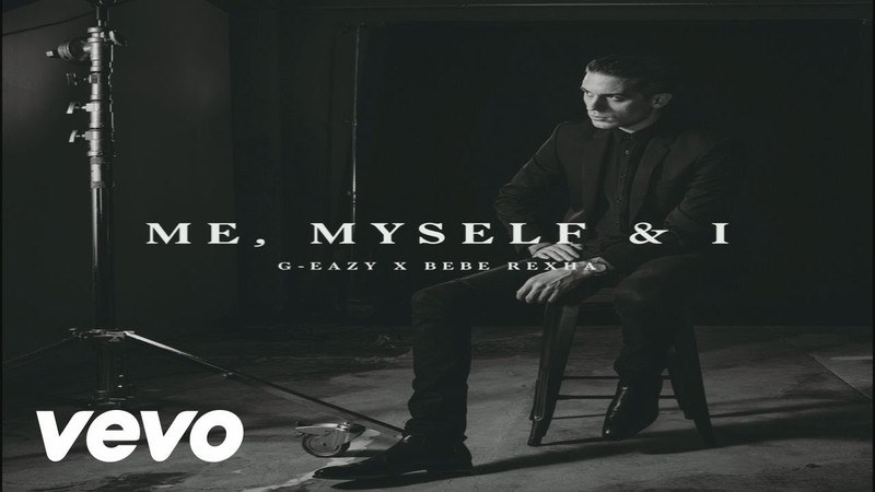 The Meaning Behind The Lyrics Me Myself And I By G Eazy And
